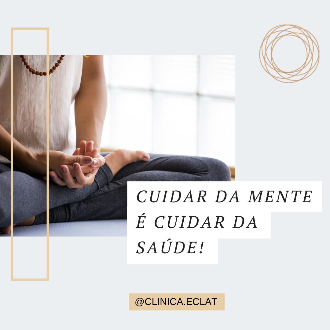 Cuidar da mente é cuidar da saúde!